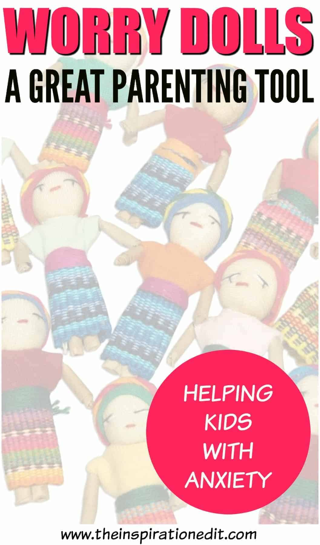 worry dolls helping kids with anxiety