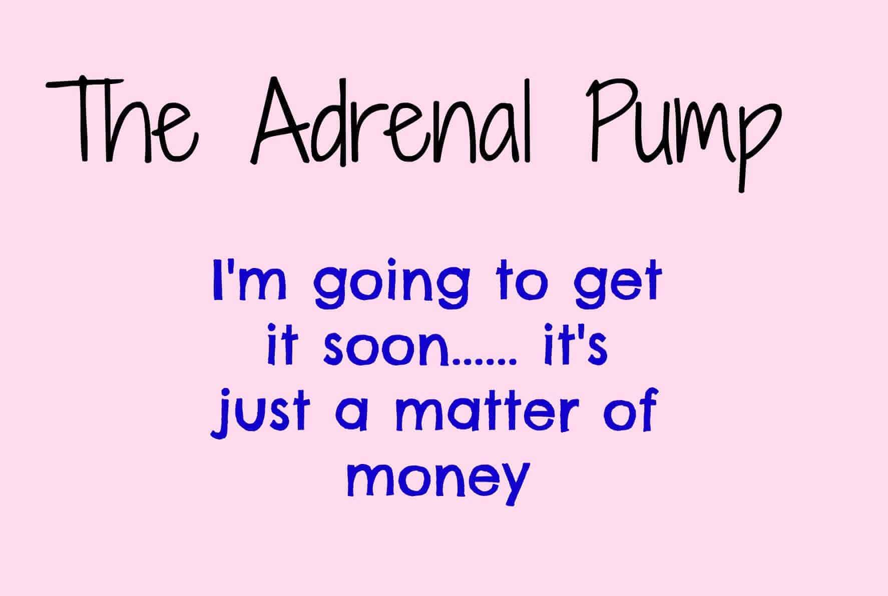adrenal pump