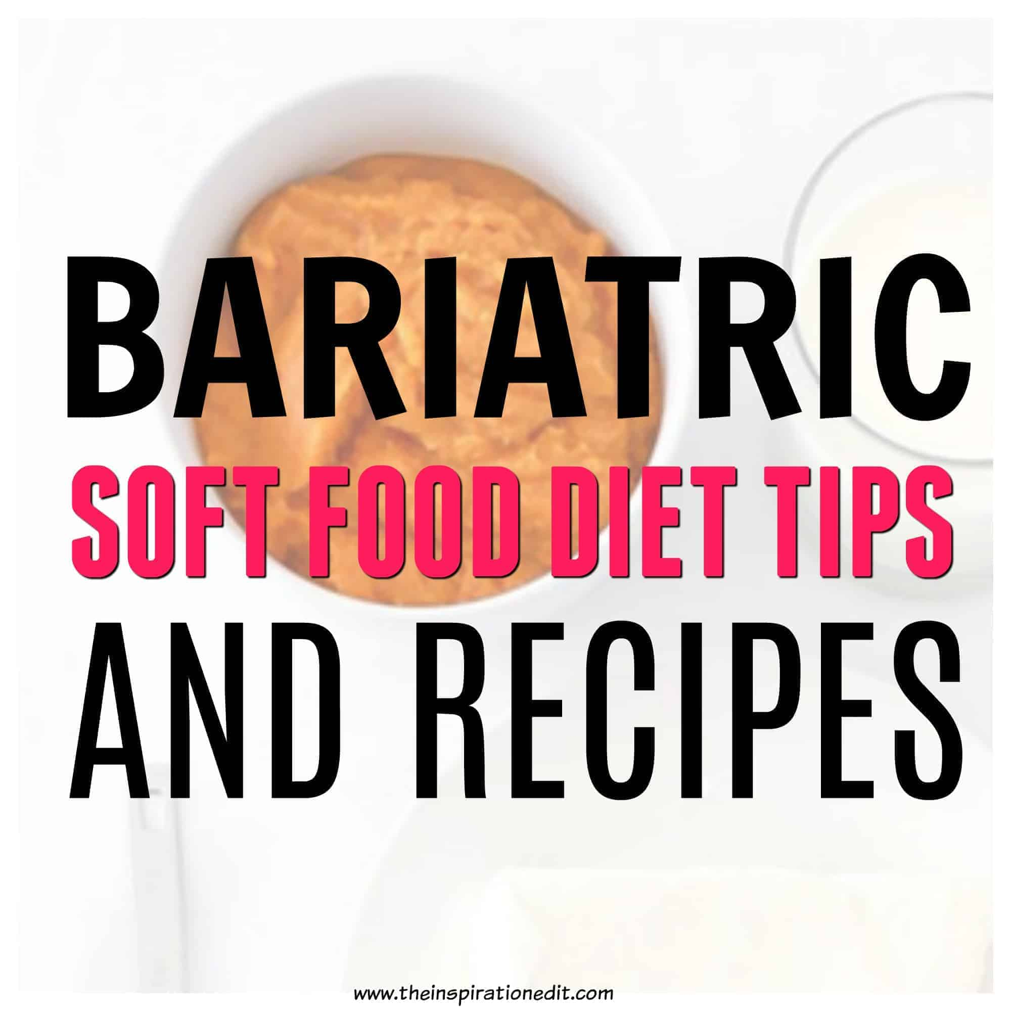 soft food diet for gastric bypass patients