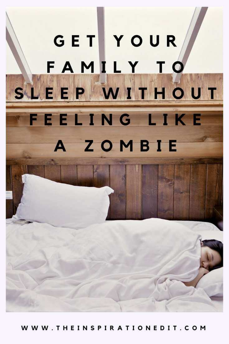 Get Your Family To Sleep Without Feeling Like A Zombie