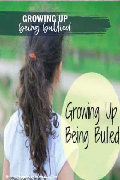 Growing Up Being Bullied