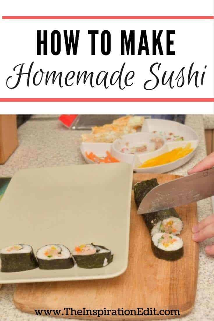 Here's a tutorial on how to make homemade Sushi from The Inspiration Edit.