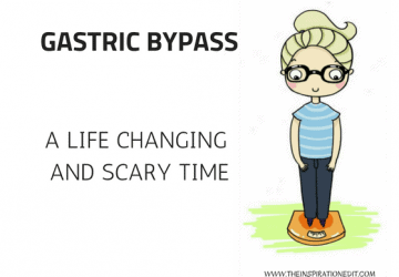Gastric bypass a life changing and scary time