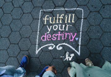 fufill your destiny