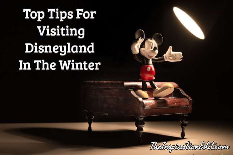 5 Tips for Visiting Disneyland in the Winter