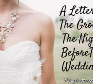 lETTER TO THE GROOM on the night before the wedding