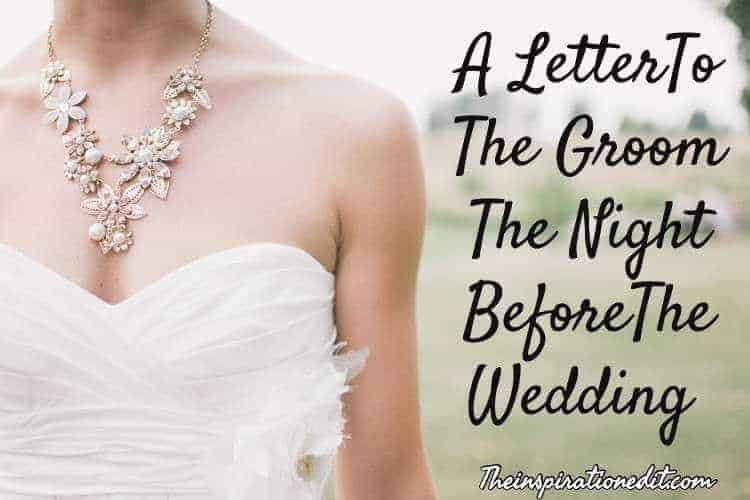 A Letter to the Groom the Night before the Wedding · The