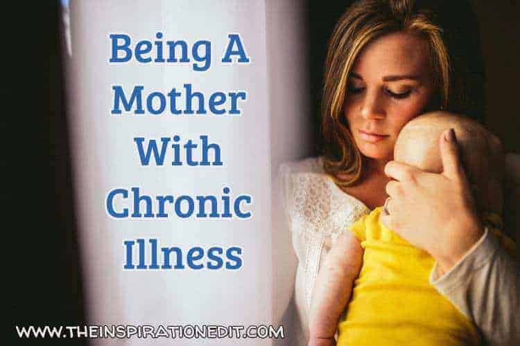 a mother with chronic illness