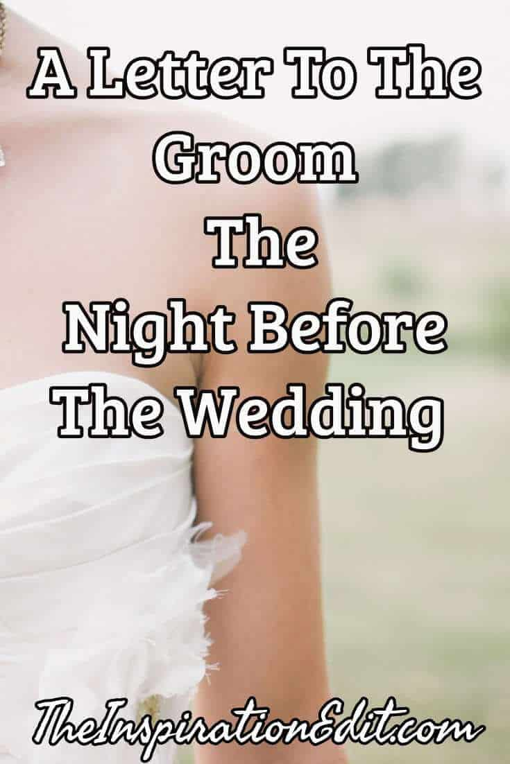 Letter to the Groom the Night before the Wedding ? The Inspiration ...