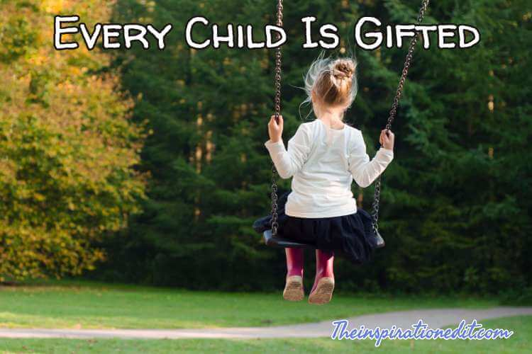 every child is gifted