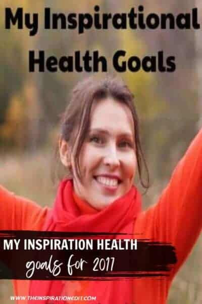 My Inspirational Health Goals For 2017