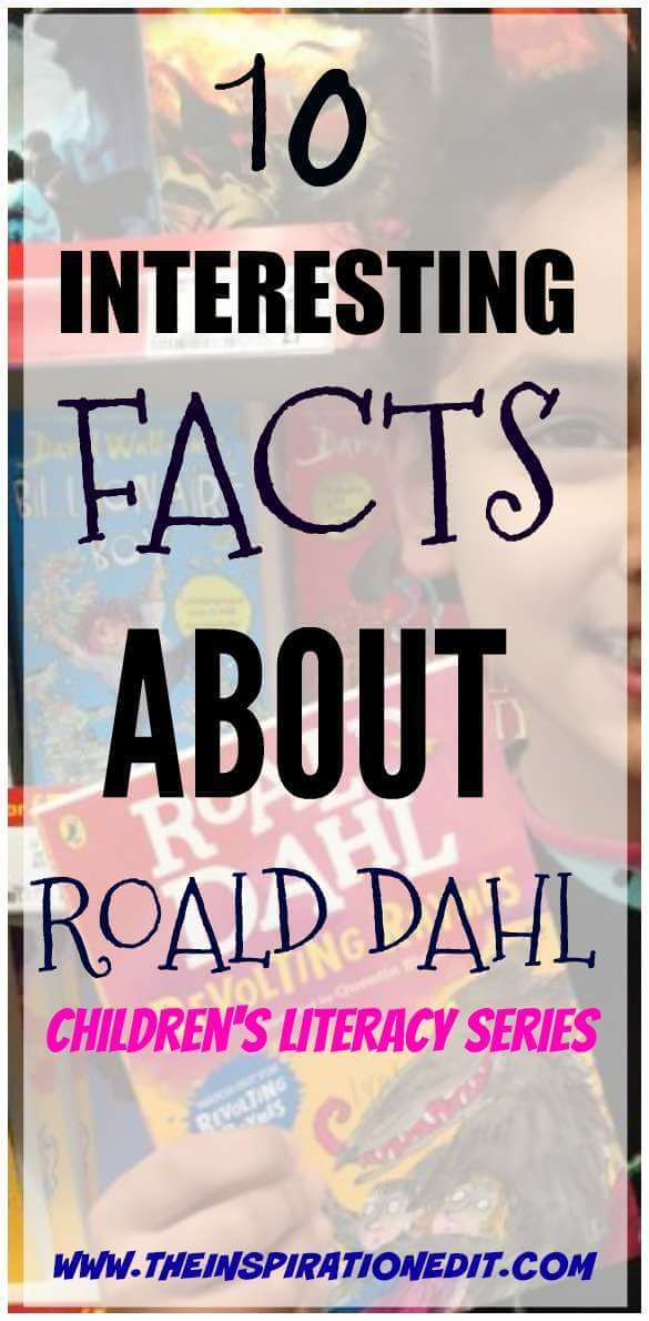 These 10 Roald Dahl Facts are just what you need to get your kids excited about reading his classic works of fiction! Encourage learning and fun today!