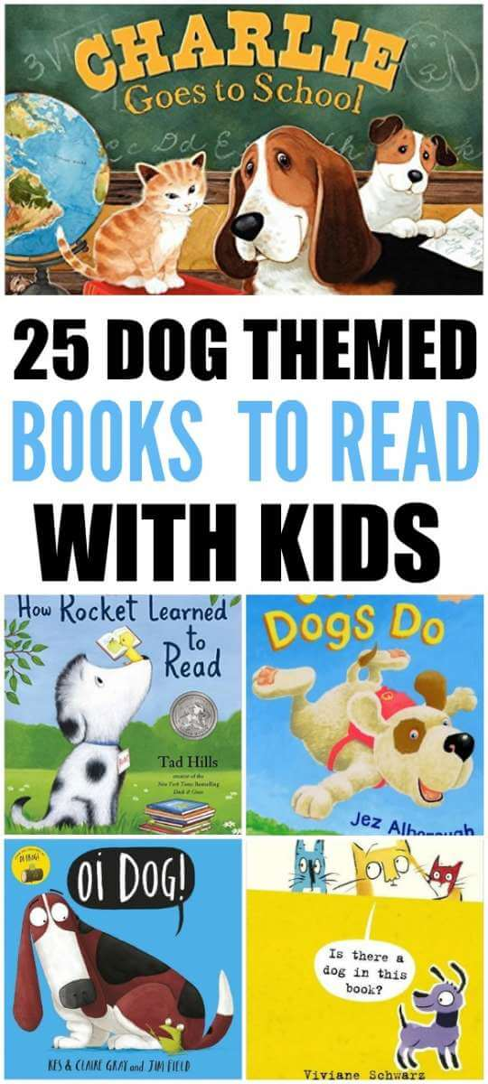 25 Dog Themed Books To Read With Kids