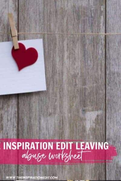 The Inspiration Edit Leaving Abuse Worksheet