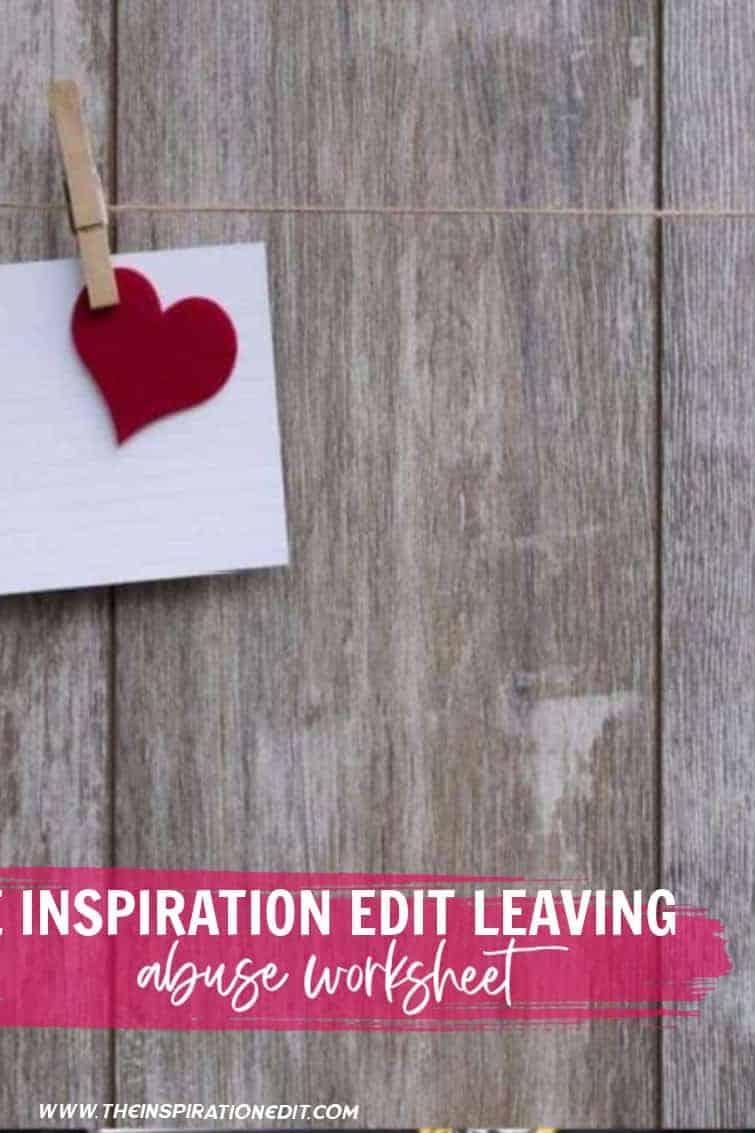 The Inspiration Edit Leaving Abuse Worksheet