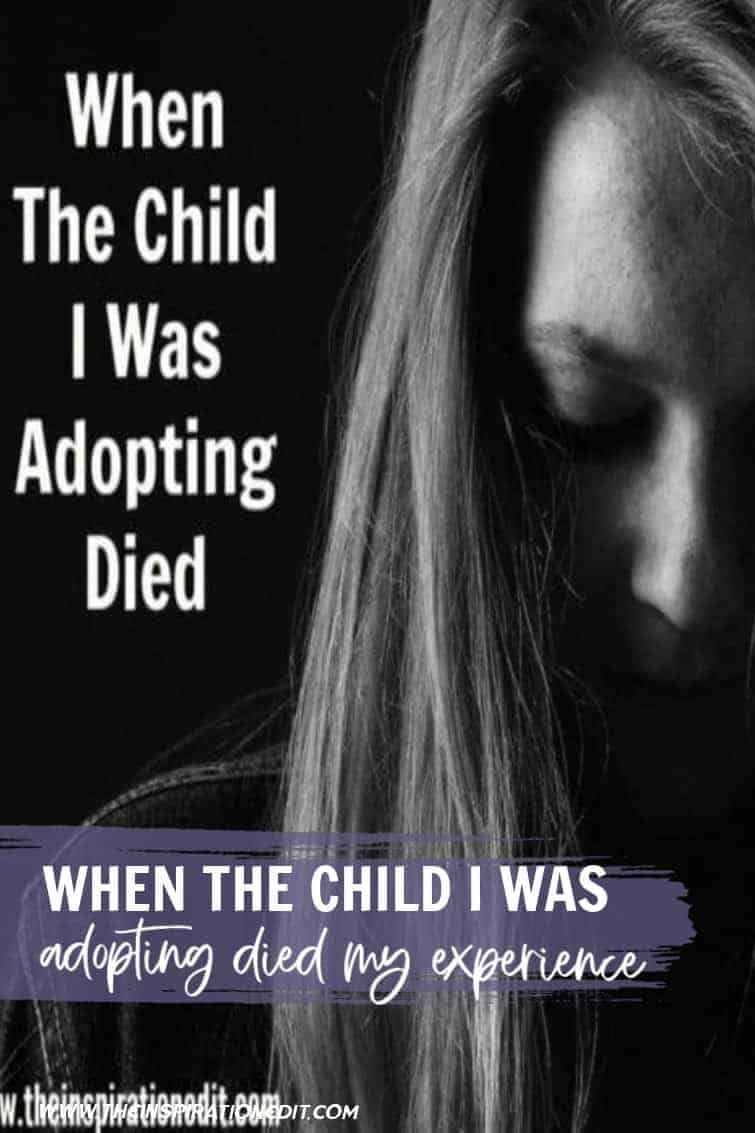 When The Child I Was Adopting Died My Experience