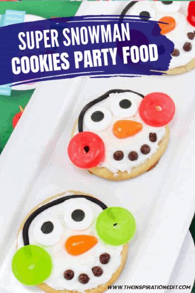 Super Fun Snowman Cookies Party Food Idea