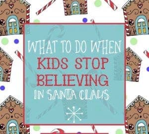 What to Do When Kids Stop Believing in Santa Claus