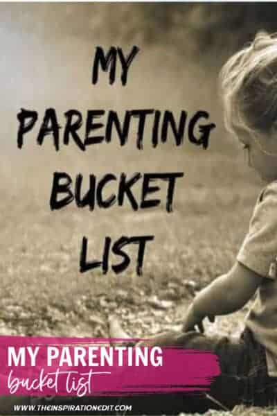 My Parenting Bucket List