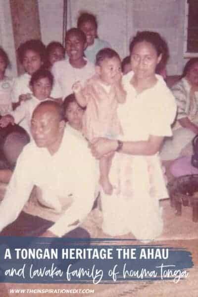 A Tongan Heritage The Ahau And Lavaka Family Of Houma Tonga