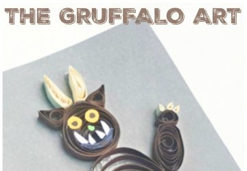 gruffalo pictures and art making the quilling paper