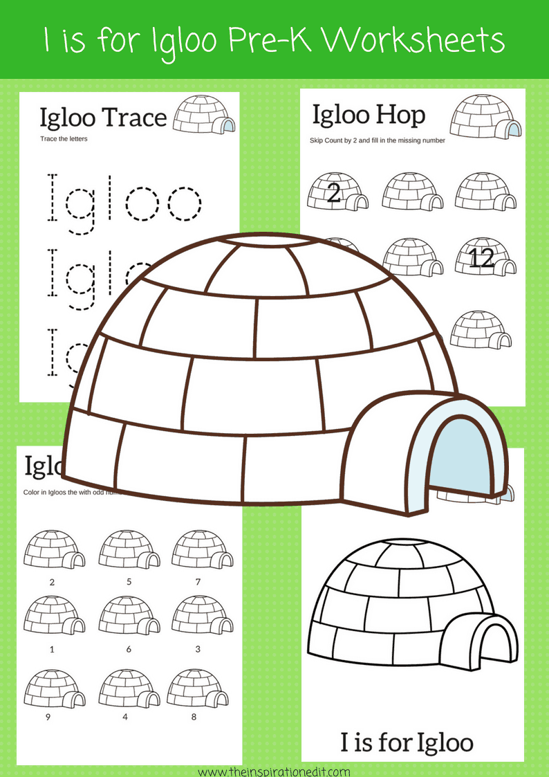 I is for Igloo preschool worksheets