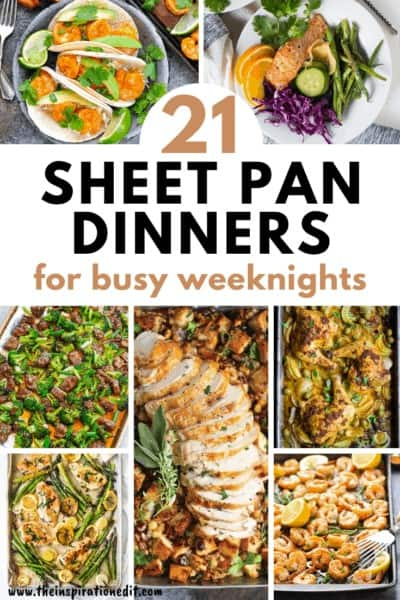 21 Sheet Pan Dinners For Busy weeknights