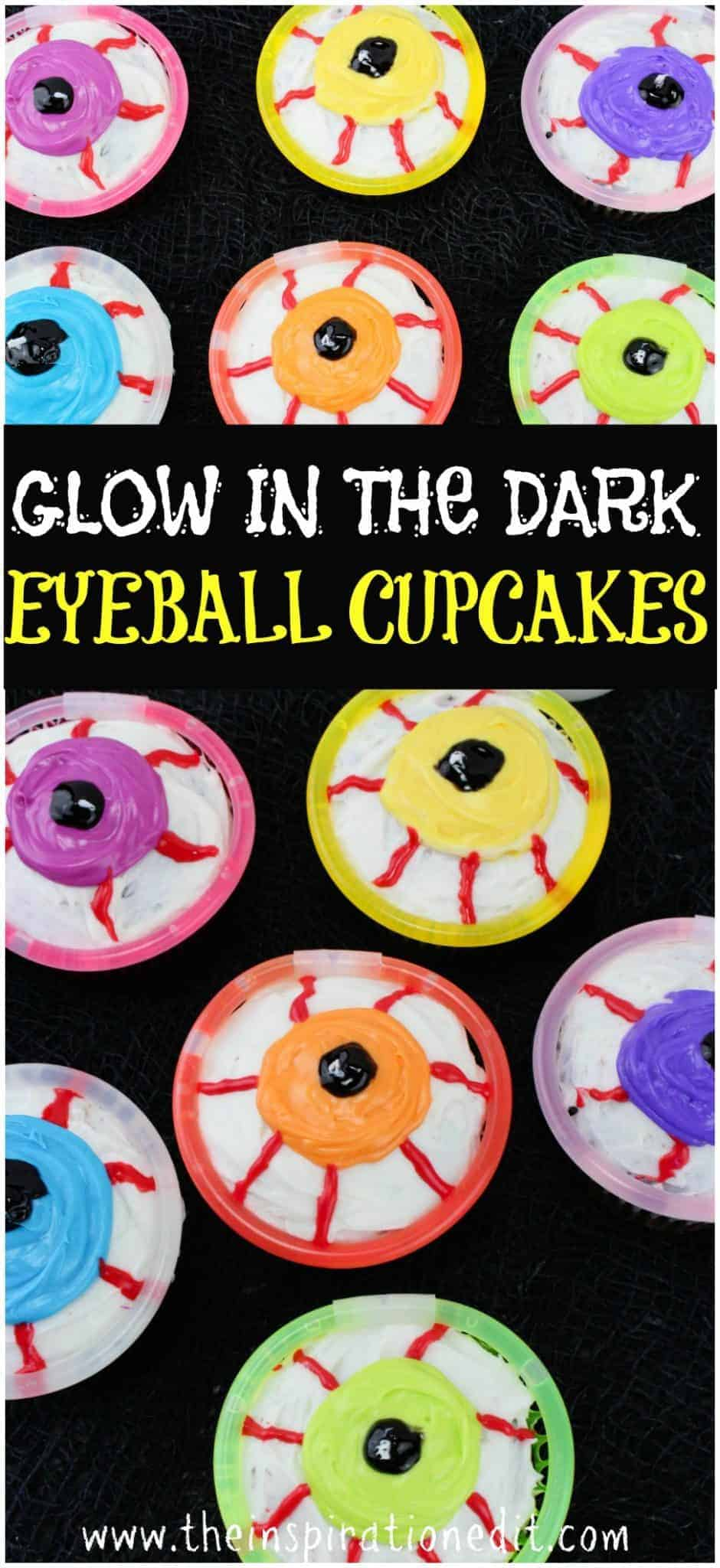 GLOW IN THE DARK EYEBALL HALLOWEEN CUPCAKES