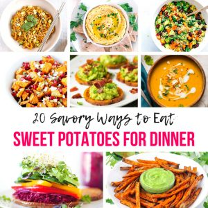 20 Savory Ways to Eat Sweet Potatoes For Dinner - Pinterest 1