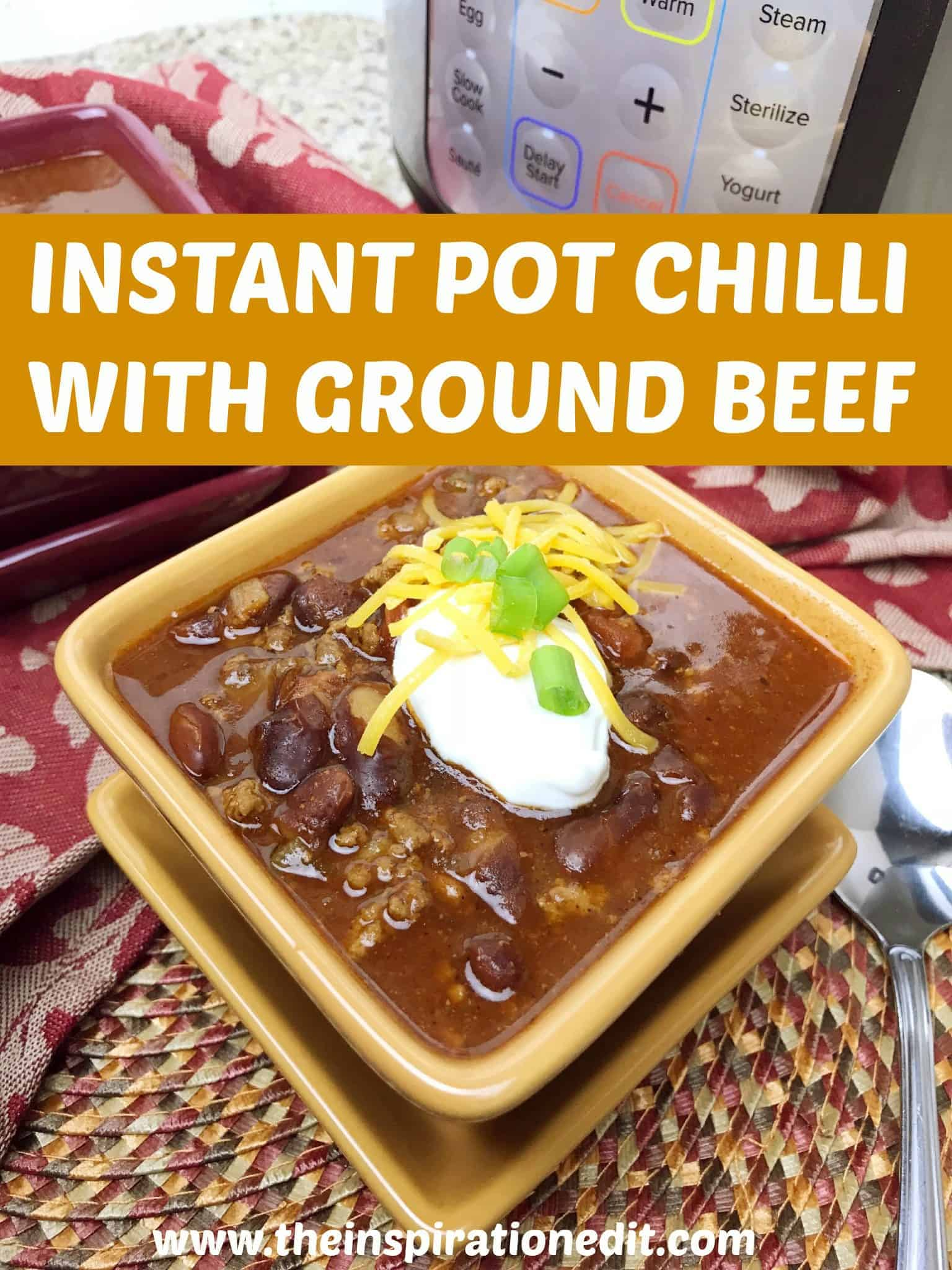 The Best And Easy Instant Pot Chili Recipe The Inspiration Edit