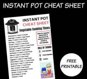 Instant Pot Cheat Sheet For Cooking Vegetables