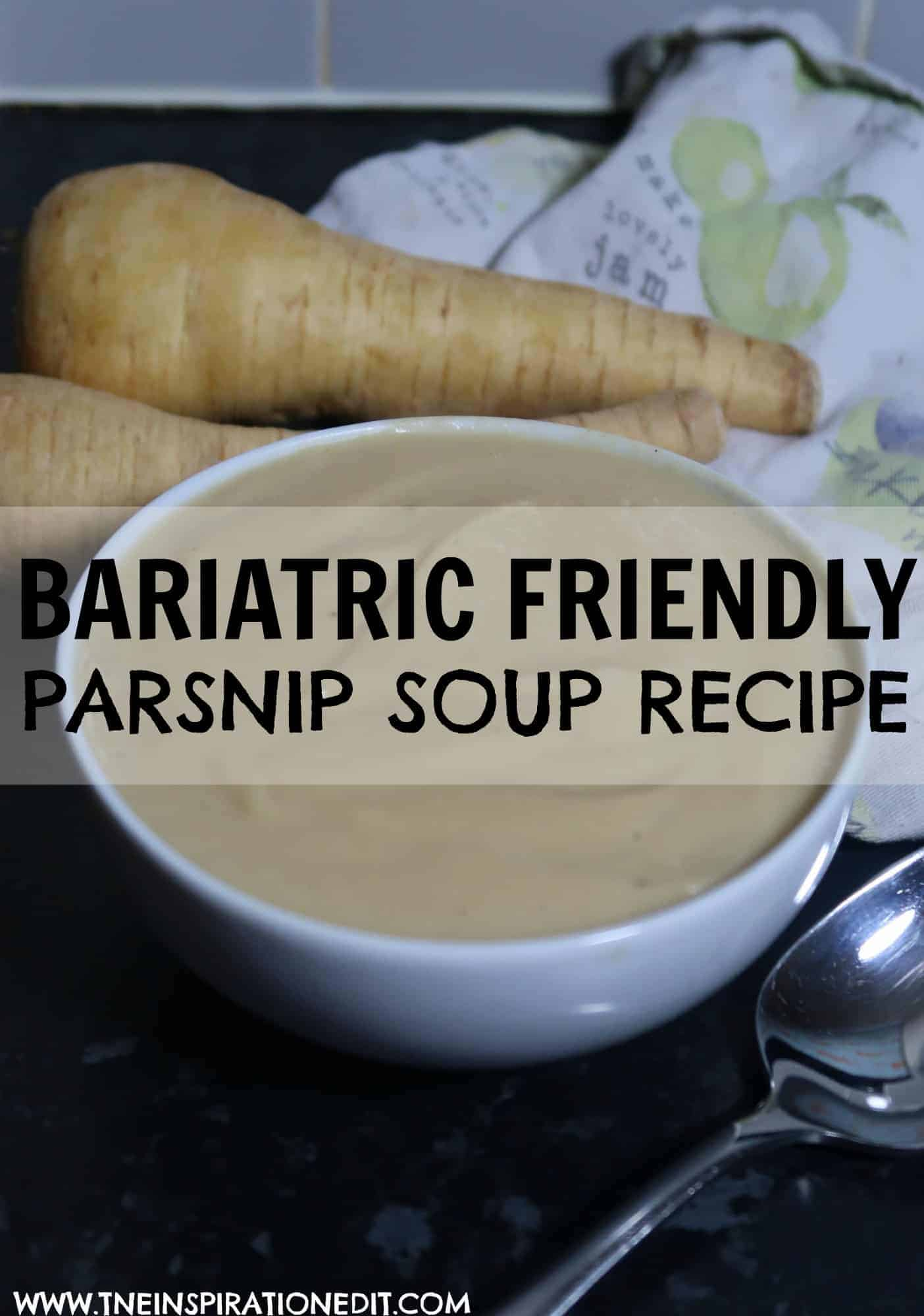 PARSNIP SOUP RECIPE FOR GASTRIC BYPASS PATIENTS