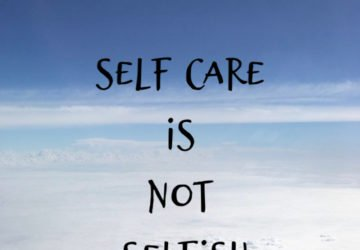 self care in not selfish self care quote