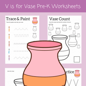 V IS FOR VASE preschool printables