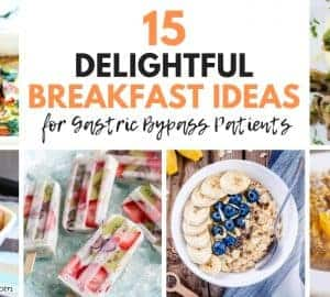 15 healthy Breakfast recipes for gastric bypass patients after bariatric surgery