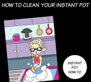 how to clean your instant pot