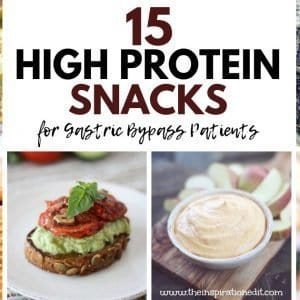 Healthy High Protein Snacks for gastric bypass patients