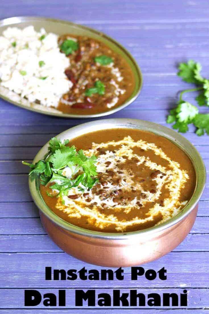 Instant Pot Dal Makhani Recipe (Black lentils w/ Brown Rice)