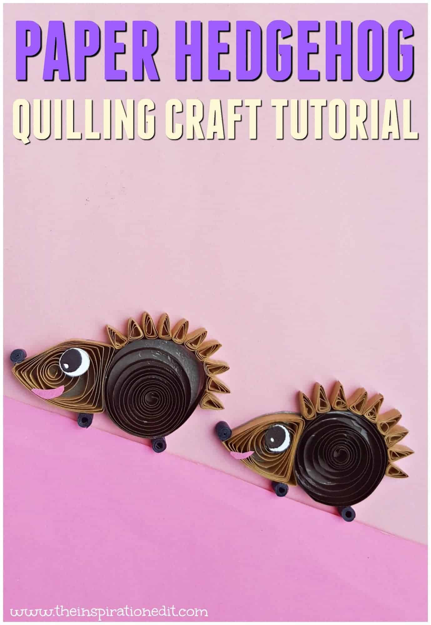 Paper Hedgehog quilling craft