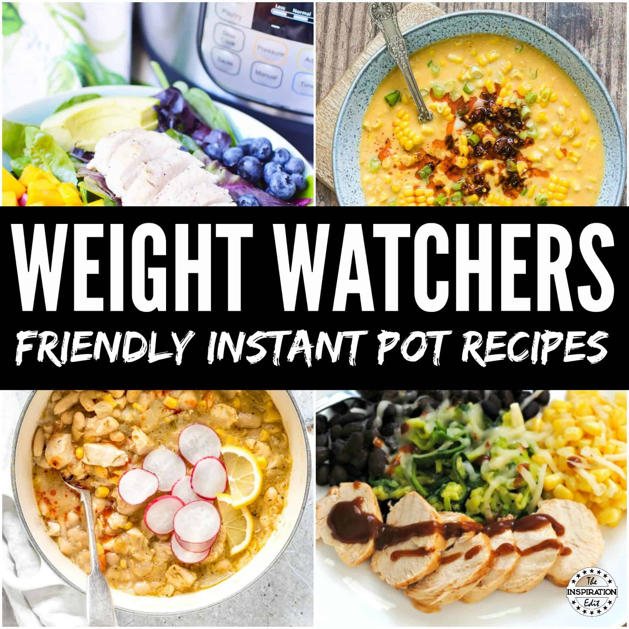 Weight Watchers Instant Pot Recipes To Make Life Easier