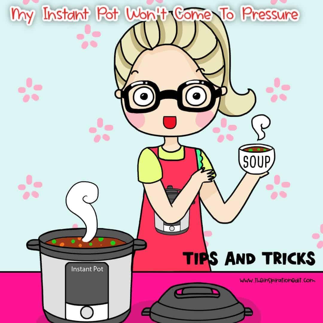 instant pot won't come to pressure