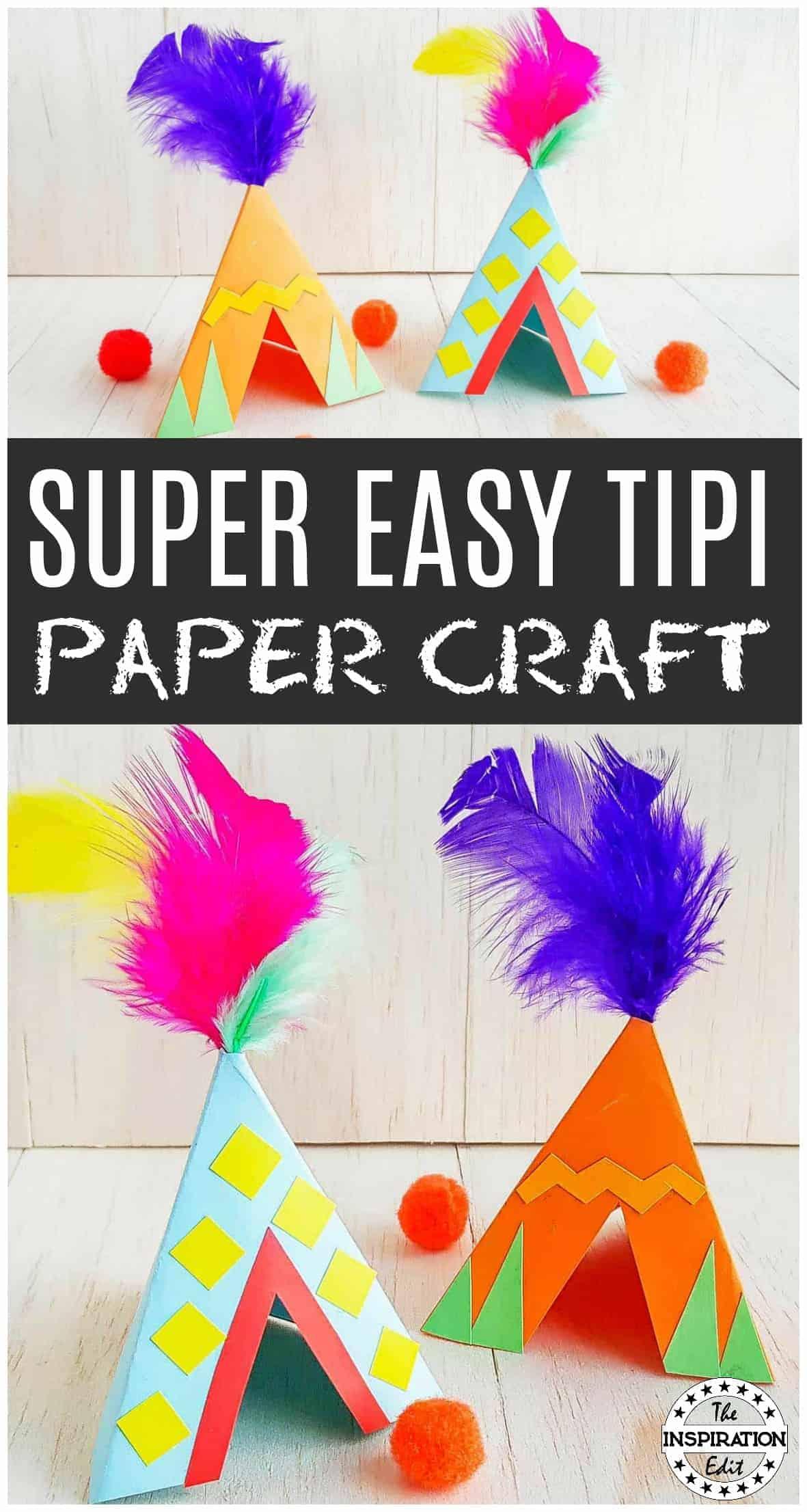 TIPI PAPER CRAFT FOR KIDS