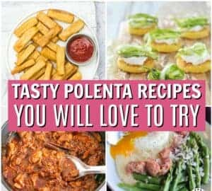 tasty polenta recipes the family will love