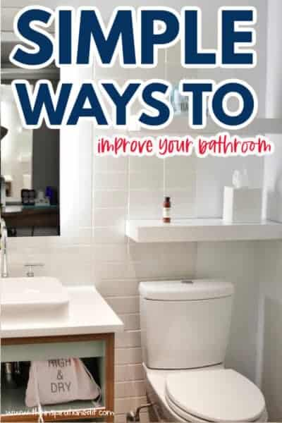simple ways to improve your bathroom