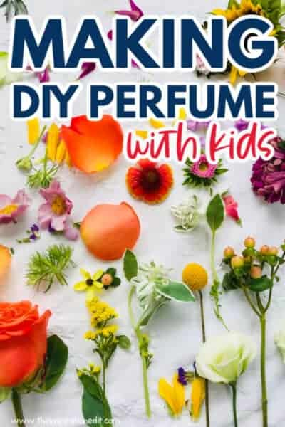 making DIY perfume with kids