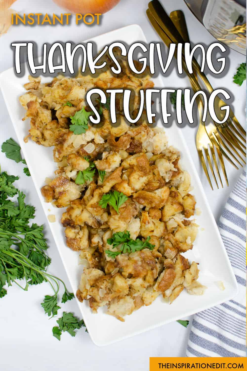 Instant Pot Thanksgiving Stuffing Recipe