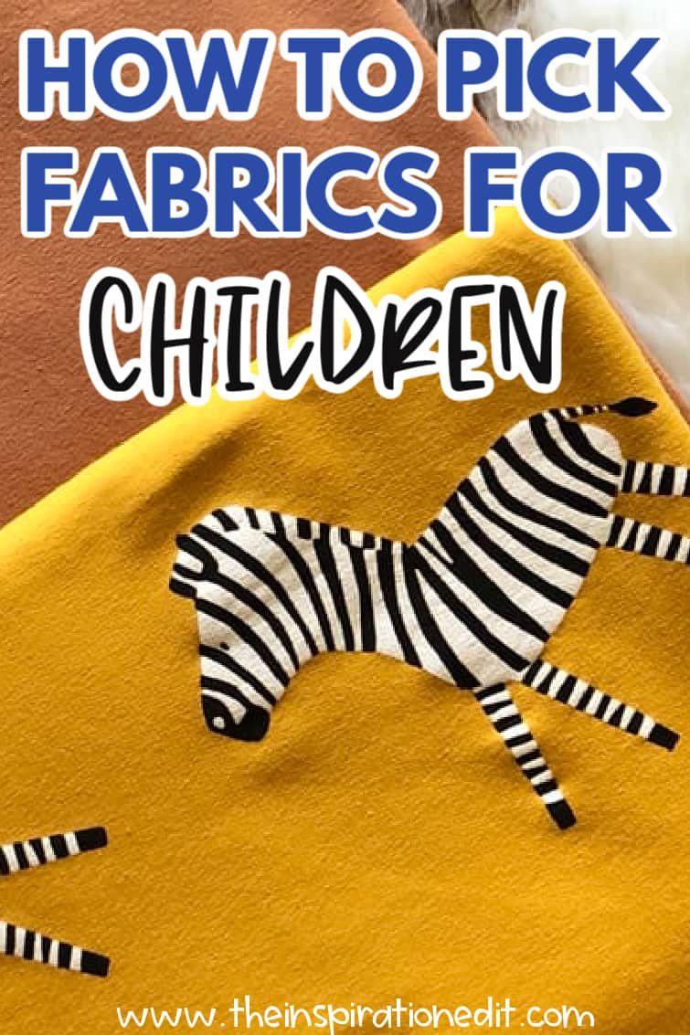 HOW TO CHOSSE FABRICS FOR CHILDREN