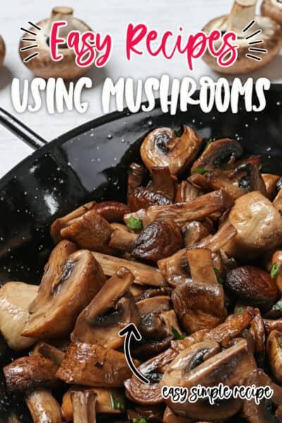 easy-recipes-using-mushrooms-