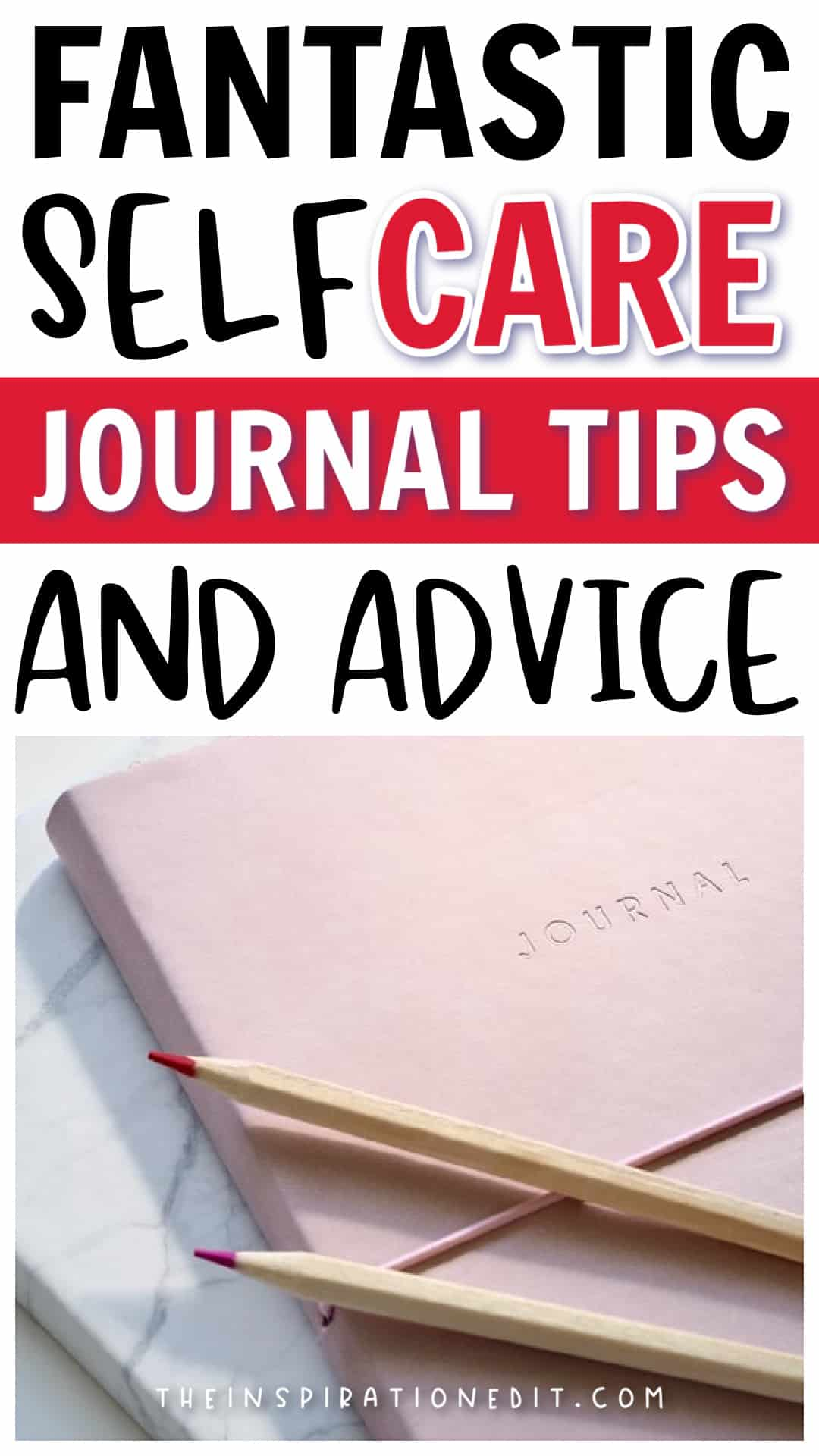 Self care journal tips and advice