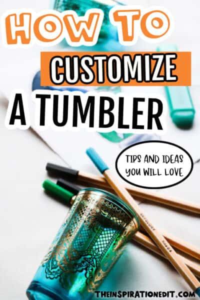 customize a tumbler